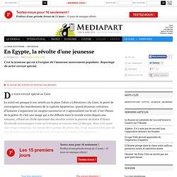 En Egypte, la révolte d'une jeunesse