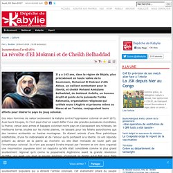 La révolte d'El Mokrani et de Cheikh Belhaddad