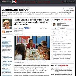 Etats-Unis: la révolte des élèves contre les légumes obligatoires de la cantine
