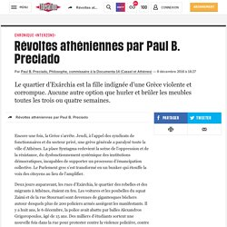 Révoltes athéniennes par Paul B. Preciado