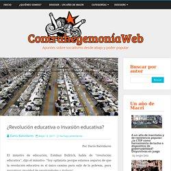 ¿Revolución educativa o Invasión educativa?
