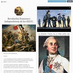 Revolución Francesa e Independencia de los EEUU.