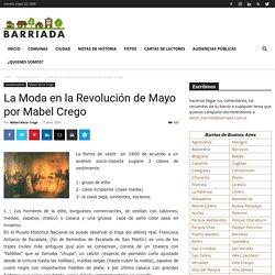 La Moda en la Revolución de Mayo por Mabel Crego - Barriada
