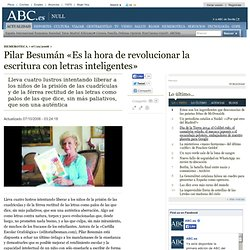 Pilar Besumán «Es la hora de revolucionar la escritura con letras inteligentes»