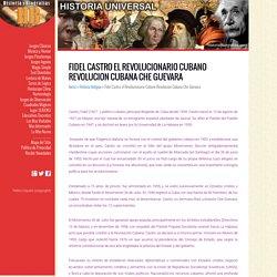 Fidel Castro el Revolucionario Cubano Revolucion Cubana Che Guevara