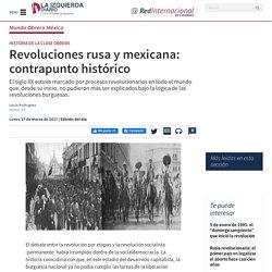 Revoluciones rusa y mexicana: contrapunto histórico