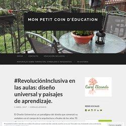 #RevoluciónInclusiva en las aulas: diseño universal y paisajes de aprendizaje.