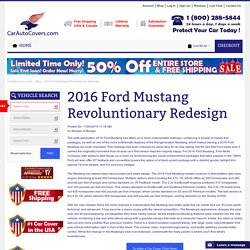 2016 Ford Mustang Revoluntionary Redesign