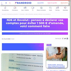N26 et Revolut : comment déclarer son compte à l'étranger auprès des impôts en France