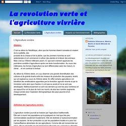 La revolution verte et l'agriculture vivrière: L'Agriculture vivrière