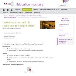 Technique et société: la révolution de l'amplification - Éducation musicale