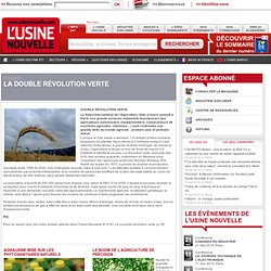 USINE NOUVELLE N3181 - La double révolution vertedossier spécial dans l'Usine Nouvelle N°3181 La nouvelle révolution verte (p.18