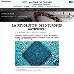 La révolution des neurones artificiels - Contenu Partenaire Media