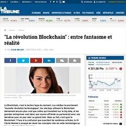 """""""La révolution Blockchain"""" : entre fantasme et réalité"""