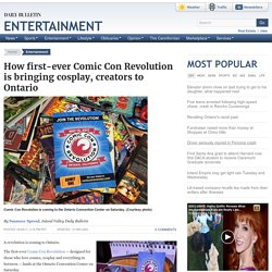 How first-ever Comic Con Revolution is bringing cosplay, creators to Ontario