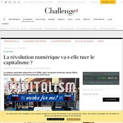 La révolution numérique va-t-elle tuer le capitalisme ? - Challenges.fr