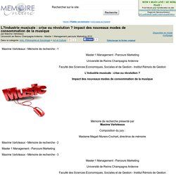 L?industrie musicale : crise ou révolution ? impact des nouveaux modes de consommation de la musique - Maxime Varloteaux