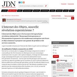 L'Internet des Objets, nouvelle révolution copernicienne?