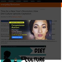 Time for a New Year's Revolution: How Diet Culture Upholds Capitalism