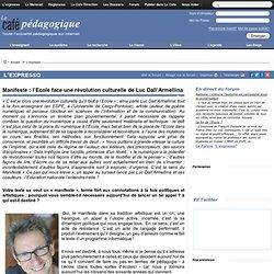 Manifeste : l'Ecole face une révolution culturelle de Luc Dall'Armellina