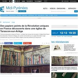 Des papiers peints de la Révolution uniques en France découverts dans une église de Tarascon-sur-Ariège
