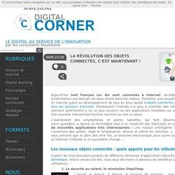 La révolution des objets connectés, c'est maintenant ! - Digital Corner
