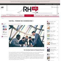 Révolution digitale : pensez en 3 dimensions