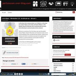 Livre blanc - Révolution 2.0 : du dircom au « dircont » - parlonscom.over-blog.com