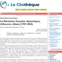 La Révolution française. Dynamiques, ... - La Cliothèque