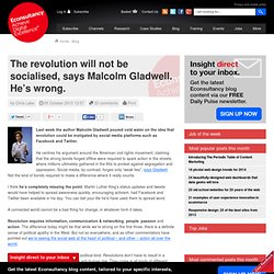 The revolution will not be socialised, says Malcolm Gladwell. He's wrong.