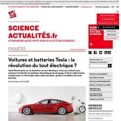 Voitures et batteries Tesla : la révolution du tout électrique?