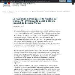 La révolution numérique et le marché du logement : Emmanuelle Cosse a reçu le rapport de Bernard Vorms - 29/11/16