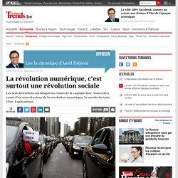 La révolution numérique, c'est surtout une révolution sociale