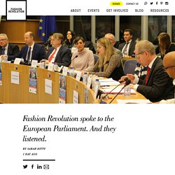 Fashion Revolution spoke to the European Parliament. And they listened.