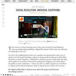 Digital Revolution: Universal Everything