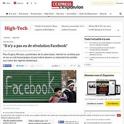 """""""Il n'y a pas eu de révolution Facebook"""""""