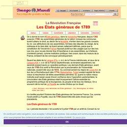 La Révolution française : les Etats-Généraux.
