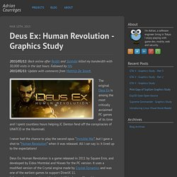 Deus Ex: Human Revolution - Graphics Study - Adrian Courrèges