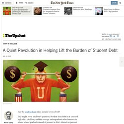 A Quiet Revolution in Helping Lift the Burden of Student Debt