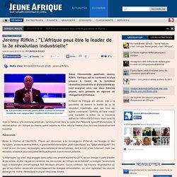 """Jeremy Rifkin : """"L'Afrique peut être le leader de la 3e révolution industrielle"""""""