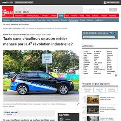 Taxis sans chauffeur: un autre métier menacé par la 4erévolution industrielle?