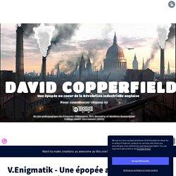 V.Enigmatik - Une épopée au coeur de la Révolution industrielle copie par Mathieu Beausejour sur Genially