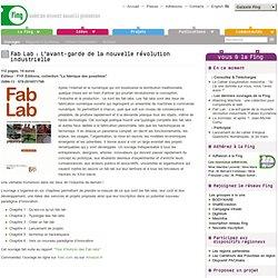 Fab Lab: L'avant-garde de la nouvelle révolution industrielle