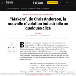 """Makers"", de Chris Anderson, la nouvelle révolution industrielle en quelques clics"