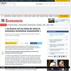 Laurent Bloch : « La France est en train de rater la troisième révolution industrielle »