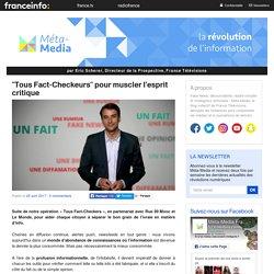 «Tous Fact-Checkeurs» pour muscler l'esprit critique