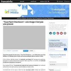 «Tous Fact-Checkeurs» : une image n'est pas une preuve