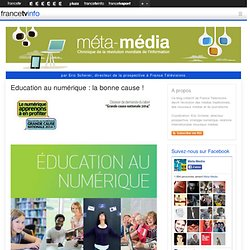 Education au numérique : la bonne cause !