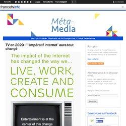 TV en 2020 : «l'impératif Internet» aura tout changé