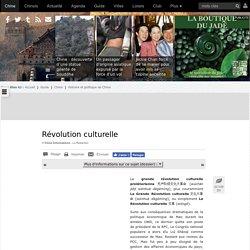 Révolution culturelle — Chine Informations